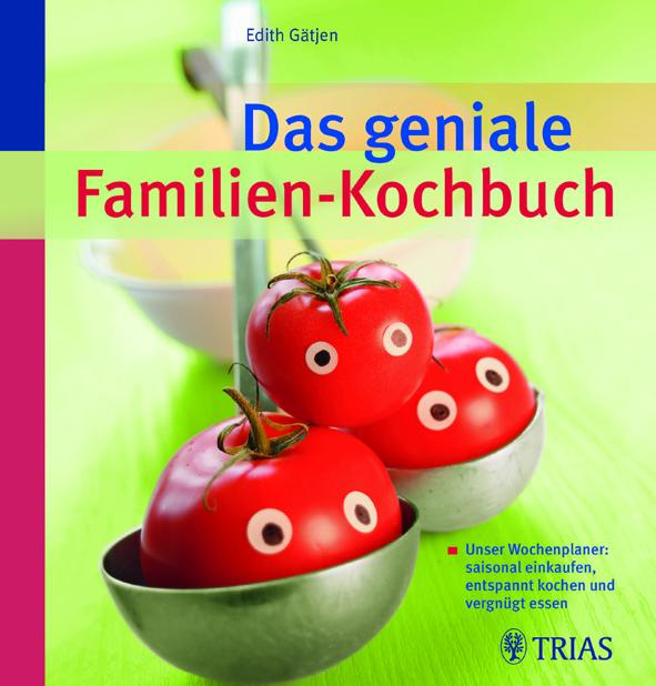 Gaetjen_Das geniale Familien-Kochbuch_300dpi_cmyk_Presse_5cm