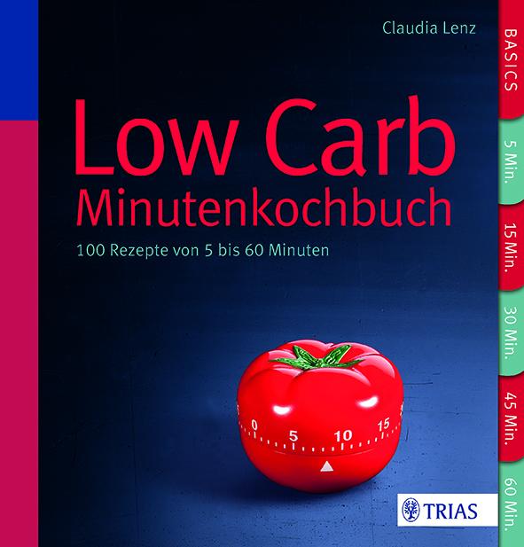 Lenz_Low Carb Das Minutenkochbuch_300dpi_cmyk